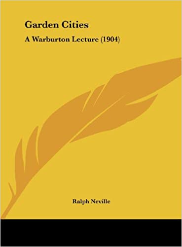 Garden Cities: A Warburton Lecture (1904)