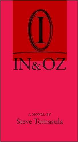 IN & OZ: A Novel
