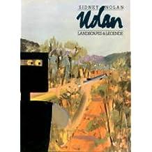 Sidney Nolan: Landscapes and Legends : A Retrospective Exhibition : 1937-1987