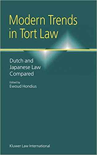 amazon modern trends in tort law dutch and japanese law compared