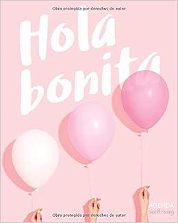 Agenda 2018-2019 Hola bonita: Planificador diario súper ...