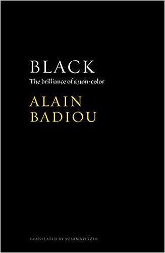 Black: The Brilliance of a Non-Color: Alain Badiou: 9781509512089 ...