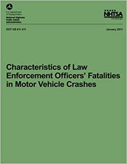 Characteristics of Law Enforcement Officers' Fatalities in Motor