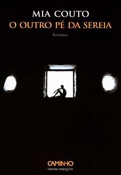 O Outro Pé da Sereia (Portuguese Edition) by [Couto, Mia]