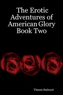 Read Online The Erotic Adventures of American Glory Book Two pdf epub