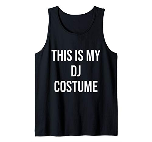 This is My DJ Costume Festival Party Electric Musician Gift Tank Top