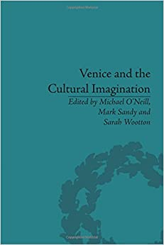 Venice and the Cultural Imagination