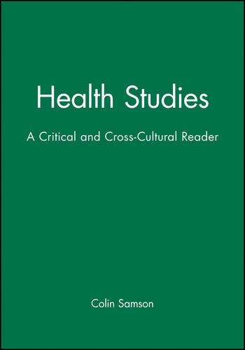 Health Studies: A Critical and Cross-Cultural Reader
