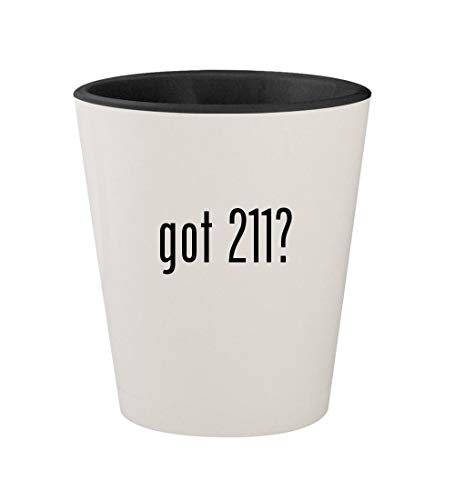 got 211? - Ceramic White Outer & Black Inner 1.5oz Shot Glass
