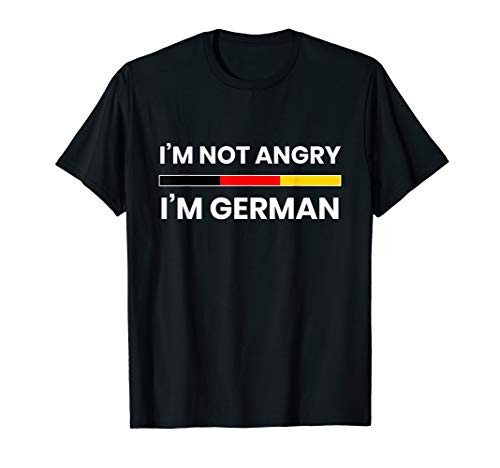 I'm not Angry, I'm German | Funny German Humor Flag Tee ()