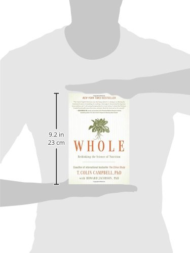 Whole: Rethinking The Science Of Nutrition - Isbn:9781937856243 - image 6