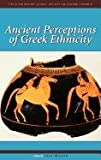 img - for Ancient Perceptions of Greek Ethnicity (Center for Hellenic Studies Colloquia) book / textbook / text book