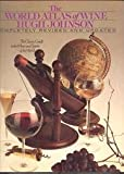 The World Atlas of Wine, Hugh Johnson, 0671437135
