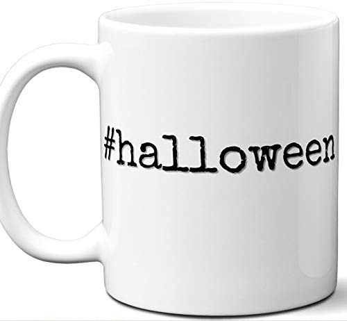 #halloween Hashtag Mug Gift. Cool, Hip, Unique Instagram Themed Hash Tag Themed Tea Cup Idea for Men, Women, Birthday, Mothers Day Fathers Day Christmas, Coworker. -