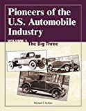 Pioneers of the U. S. Automobile Industry, Michael J. Kollins, 0768009006