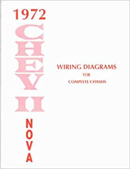 1972 Chevy Nova Wiring Diagram Manual Reprint Chevrolet Amazoncom