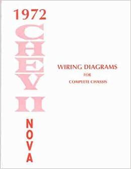 1972 chevy wiring diagram 1972 chevy nova wiring diagram manual reprint chevrolet amazon 1972 chevy c10 wiring diagram 1972 chevy nova wiring diagram manual