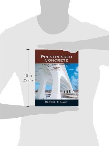 Prestressed Concrete Fifth Edition Upgrade: ACI, AASHTO, IBC 2009 Codes Version (5th Edition)