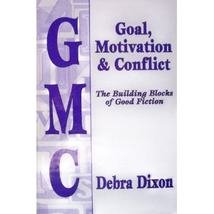 Gmc  Goal  Motivation And Conflict  The Building Blocks Of Good Fiction