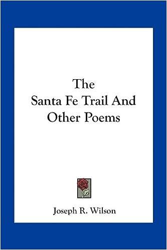 Online gratis ebøger pdf download The Santa Fe Trail And Other Poems in Danish PDF