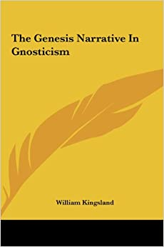 The Genesis Narrative in Gnosticism