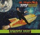Dr Demento 30th Anniversary: Dementia - Dr Thousand