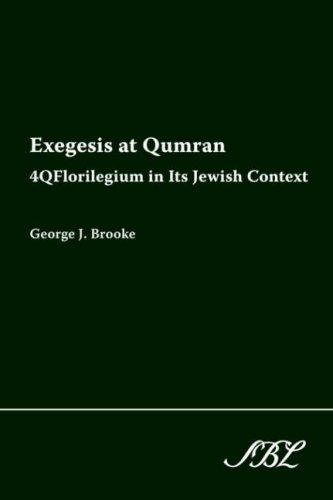 Exegesis at Qumran: 4qflorilegium in Its Jewish Context