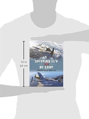 Spitfire II/V vs Bf 109F: Channel Front 1940–42 (Duel)