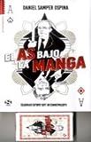 img - for EL AS BAJO LA MANGA CON CARTAS book / textbook / text book