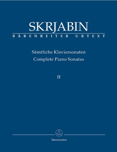 Scriabin: Piano Sonatas - Volume 2 pdf
