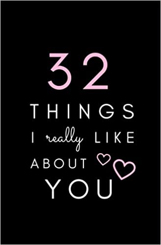 32 Things I Really Like About You SOFTCOVER BLANK Notebook Fill