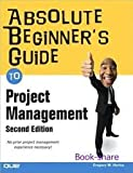 img - for Absolute Beginner's Guide to Project Management 2nd (second) edition Text Only book / textbook / text book