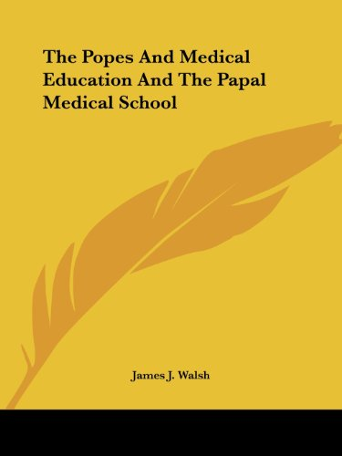 The Popes And Medical Education And The Papal Medical School
