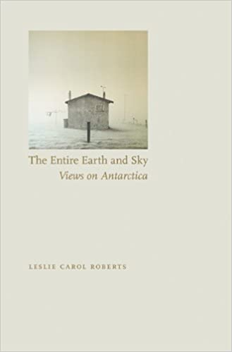 Book The Entire Earth and Sky: Views on Antarctica