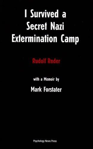 [Best] I Survived a Secret Nazi Extermination Camp<br />RAR