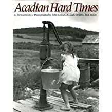 Amazon walas books acadian hard times the farm security administration in maines st john valley 1940 1943 fandeluxe Gallery