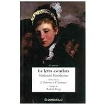 La Letra Escarlata / the Scarlet Letter