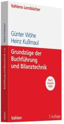 Grundzüge der Buchführung und Bilanztechnik (nach neuem HGB)