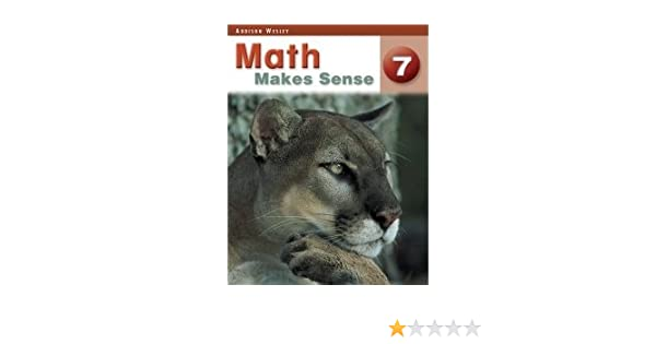 Math Makes Sense 7 Addison Wesley With Answers Student – Math Makes Sense 7 Worksheets