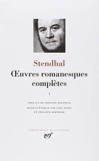 Oeuvres romanesques complètes : Tome 1 par  Stendhal