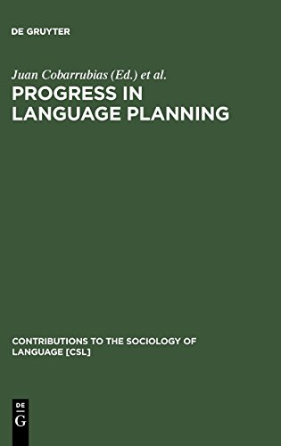 Progress in Language Planning (New Babylon Studies in the Social Sciences)