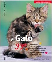 Mi Gato Y Yo / My Cat And Me (Spanish Edition) (Spanish)