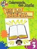 En La Biblia...: In the Bible... (Coloreando Con Jesus (Numbered)) (English and Spanish Edition)