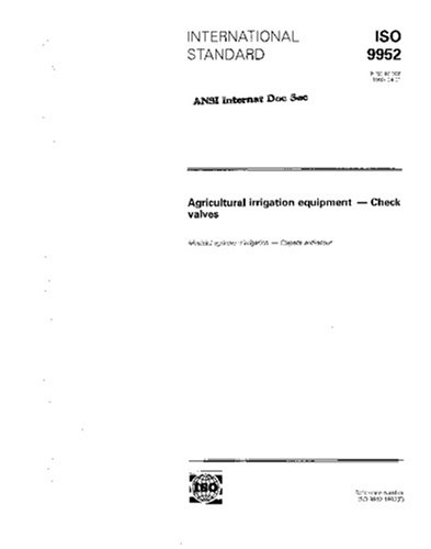 Download ISO 9952:1993, Agricultural irrigation equipment- Check valves ebook