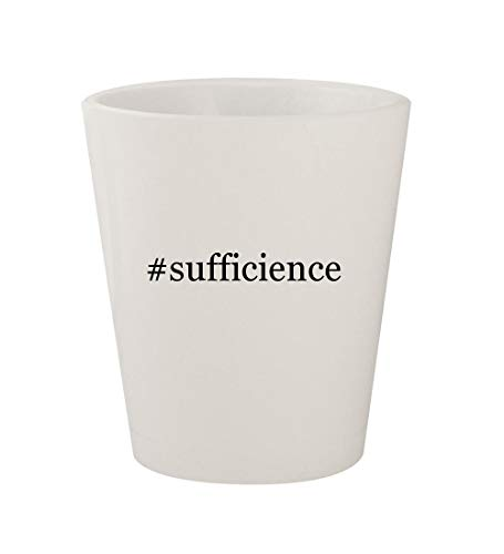 #sufficience - Ceramic White Hashtag 1.5oz Shot Glass -