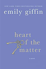 Heart of the Matter par Emily Giffin