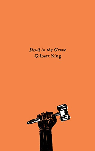 Devil in the Grove: Thurgood Marshall, the Groveland Boys, and the Dawn of a New America (Olive Editions)