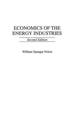 Economics of the Energy Industries, 2nd Edition