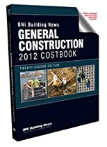 Bni General Construction Costbook 2012 (Building News General Construction Costbook)