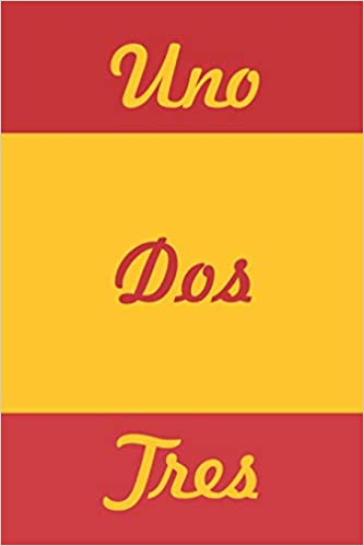 UnoDosTres: Spain Notebook 120 Lined Pages Language Practice ...